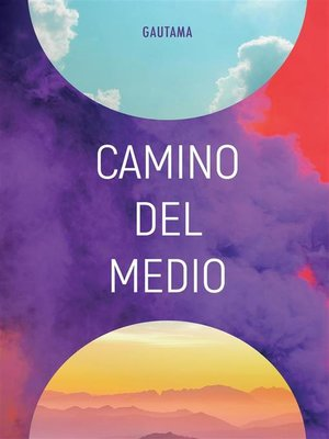 cover image of Camino del Medio