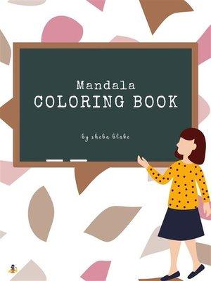 cover image of Mandala Coloring Book for Teens (Printable Version)