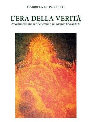 cover image of L'Era della verità