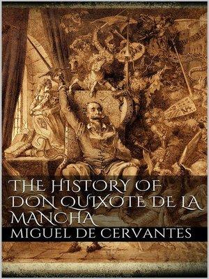 cover image of The History of Don Quixote de la Mancha