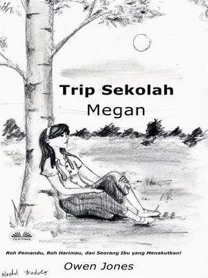 cover image of Trip Sekolah Megan