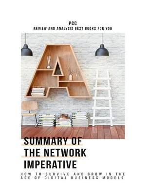 cover image of Summary of the Network Imperative