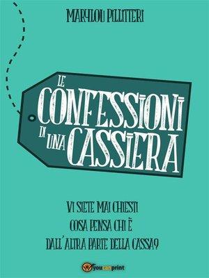 cover image of Le Confessioni di una Cassiera