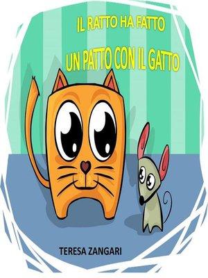 cover image of Il ratto ha fatto un patto con il gatto