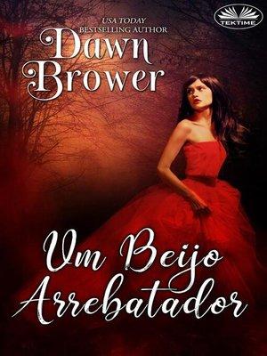 cover image of Um Beijo Arrebatador