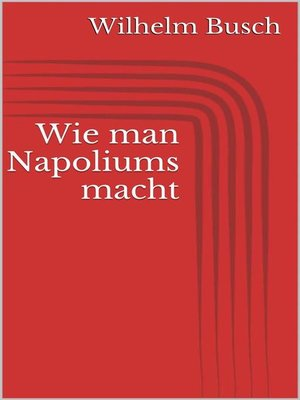 cover image of Wie man Napoliums macht