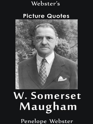 cover image of Webster's W. Somerset Maugham Picture Quotes