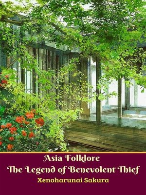 cover image of Asia Folklore the Legend of Benevolent Thief