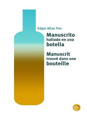 cover image of Manuscrito hallado en una botella/Manuscrit trouvé dans une bouteille