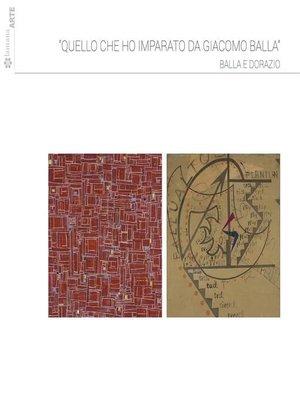 cover image of Quello che ho imparato da Giacomo Balla