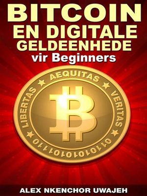 cover image of Bitcoin En Digitale Geldeenhede Vir Beginners