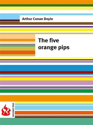 cover image of The five orange pips (low cost). Limited edition
