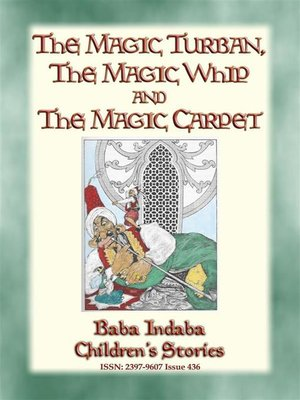 cover image of THE MAGIC TURBAN, THE MAGIC WHIP AND THE MAGIC CARPET--A Turkish Fairy Tale
