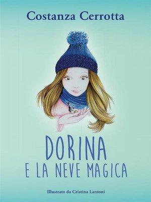 cover image of Dorina e la neve magica