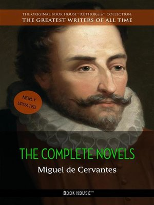 cover image of Miguel de Cervantes--The Complete Novels