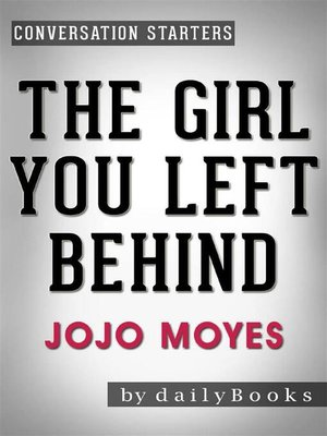 cover image of The Girl You Left Behind--A Novel by Jojo Moyes