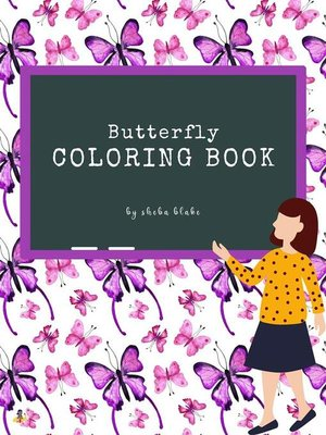 cover image of Butterfly Coloring Book for Kids Ages 3+ (Printable Version)