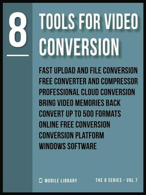 cover image of Tools For Video Conversion 8