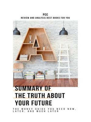 cover image of Summary of the Truth About Your Future