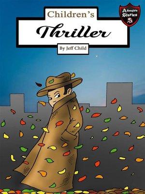 cover image of Children's Thriller