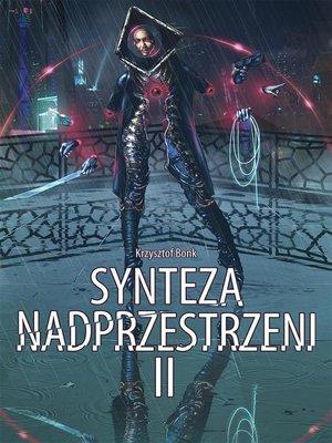 cover image of Synteza nadprzestrzeni II