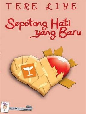cover image of Sepotong Hati yang Baru
