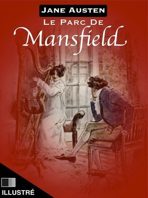 cover image of Le Parc de Mansfield--illustré