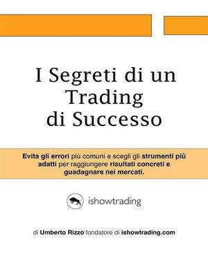 cover image of I Segreti di un Trading di Successo