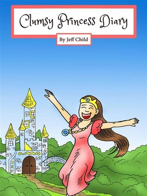 cover image of Clumsy Princess Diary