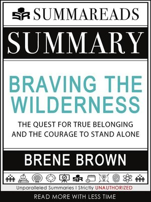 cover image of Summary of Braving the Wilderness--The Quest for True Belonging and the Courage to Stand Alone by Brené Brown