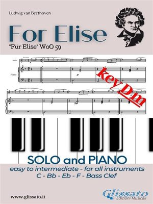 cover image of For Elise--All instruments and Piano (easy/intermediate) key Dm