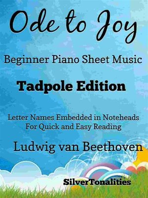 cover image of Ode to Joy Beginner Piano Sheet Music Tadpole Edition