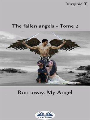 cover image of Run Away, My Angel