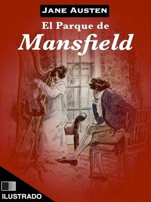 cover image of El parque de Mansfield (Ilustrado)