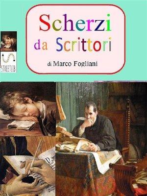 cover image of Scherzi da Scrittori