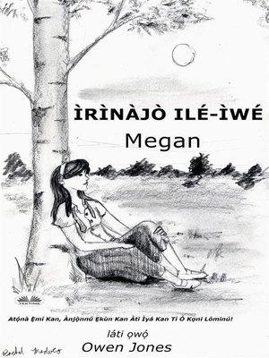 cover image of Ìrìnàjò Ilé-Ìwé Megan