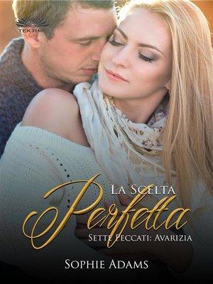 cover image of La Scelta Perfetta