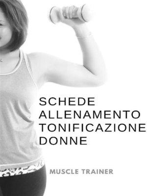 cover image of Schede Allenamento Tonificazione per Donne
