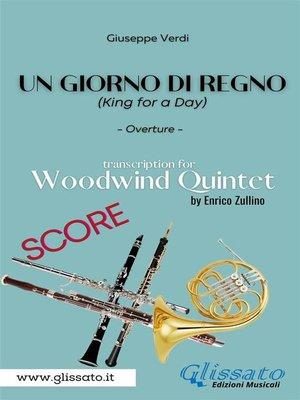 cover image of Un giorno di regno--Woodwind Quintet (score)
