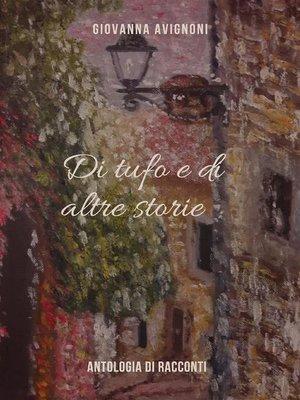 cover image of Di tufo e di altre storie