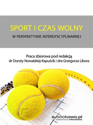 cover image of Sport i czas wolny w perspektywie interdyscyplinarnej