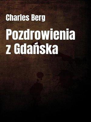 cover image of Pozdrowienia z Gdańska