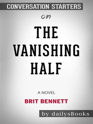 cover image of The Vanishing Half--A Novel by Brit Bennett--Conversation Starters