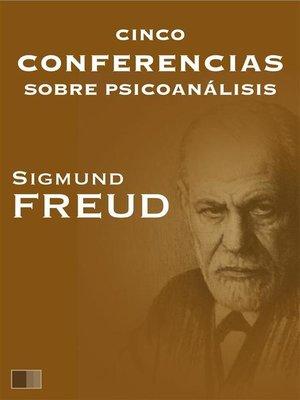cover image of Cinco conferencias sobre psicoanálisis