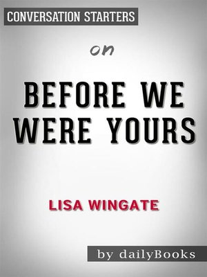 cover image of Before We Were Yours--by Lisa Wingate​​​​​​​