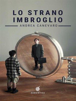 cover image of Lo strano imbroglio