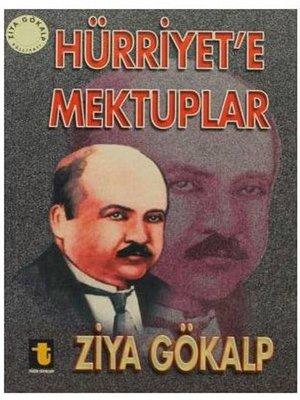 cover image of Hürriyet'e Mektuplar