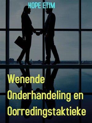 cover image of Wenende Onderhandeling en Oorredingstaktieke