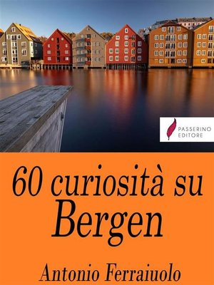 cover image of 60 curiosità su Bergen