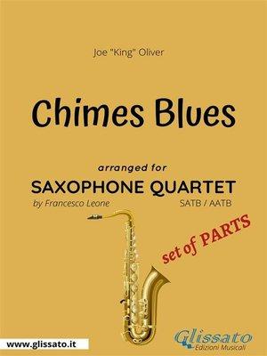 cover image of Chimes Blues--Sax Quartet set of PARTS